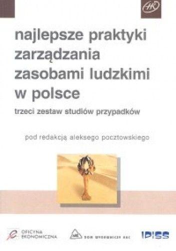 Okładka książki Najlepsze praktyki zarządzania zasobami ludzkimi w polsce - Pocztowski Aleksy