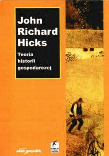 Okładka książki Teoria historii gospodarczej