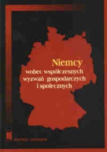 Okładka książki Niemcy wobec współczesnych wyzwań gospodarczych i społecznych