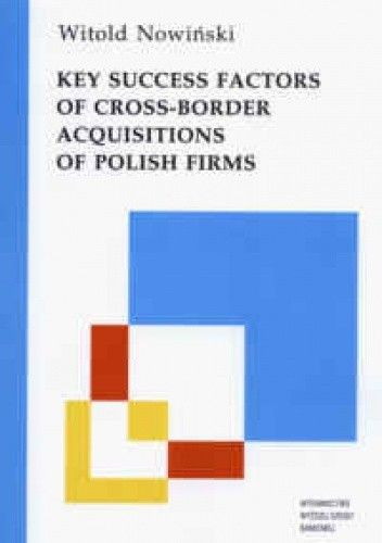 Okładka książki Key success factors of cross-border acquisitions od Polish firms