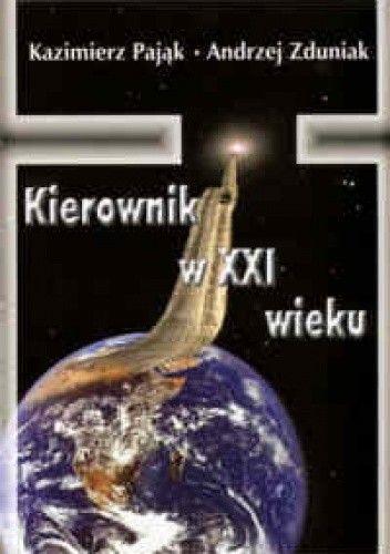 Okładka książki Kierownik w XXI wieku
