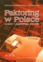 Faktoring w Polsce. Szanse i zagrożenia rozwoju