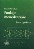 Funkcje menedżerskie. Teoria i praktyka.