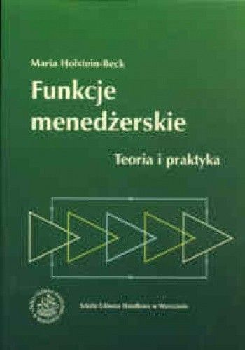 Okładka książki Funkcje menedżerskie. Teoria i praktyka.