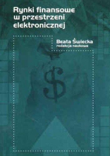 Okładka książki Rynki finansowe w przestrzeni elektronicznej