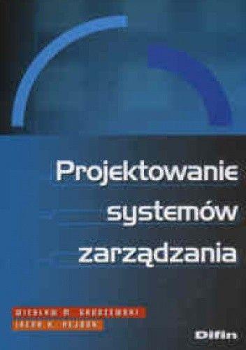 Okładka książki Projektowanie systemów zarządzania