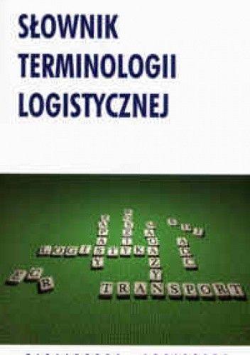 Okładka książki Słownik terminologii logistycznej
