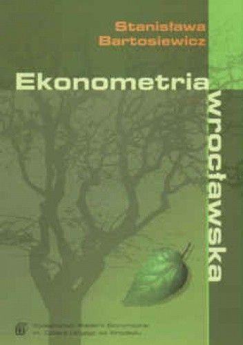 Okładka książki Ekonometria wrocławska