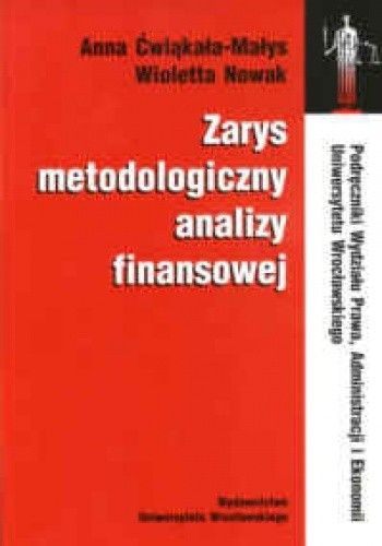 Okładka książki Zarys metodologiczny analizy finansowej