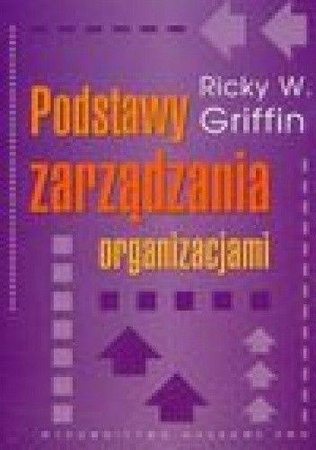 Okładka książki Podstawy zarządzania organizacjami