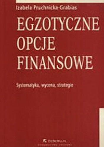 Okładka książki Egzotyczne opcje finansowe