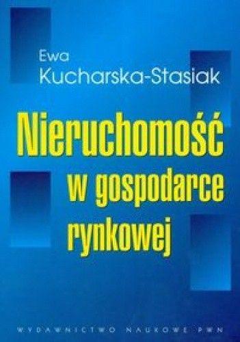 Okładka książki Nieruchomość w gospodarce rynkowej