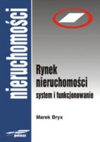 Okładka książki Rynek nieruchomości. System i funkcjonowanie