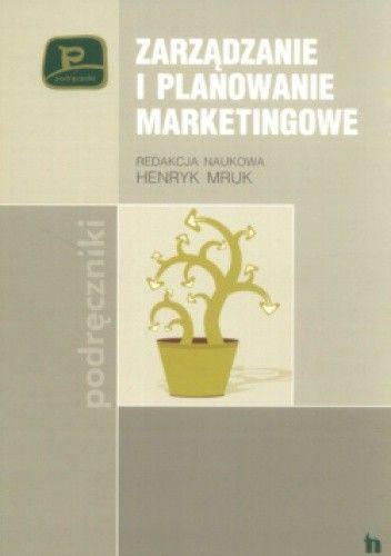 Okładka książki Zarządzanie I Planowanie Marketingowe