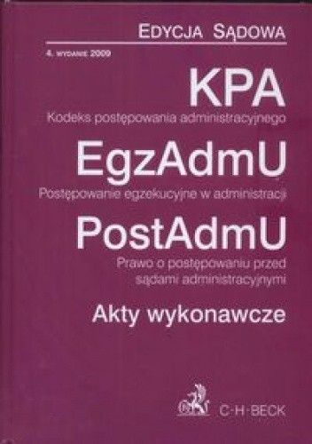 Okładka książki Kodeks postępowania administracyjnego postępowanie egzekucyjne w administracji
