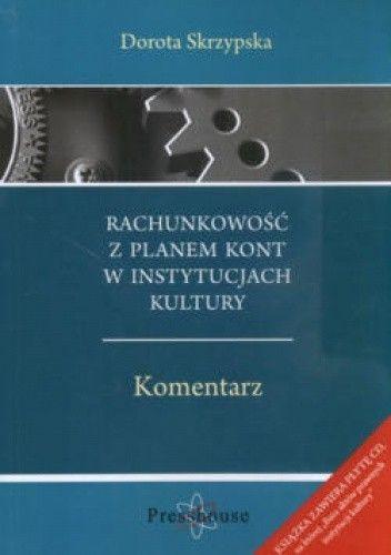 Okładka książki Rachunkowość z planem kont instytucjach kultury