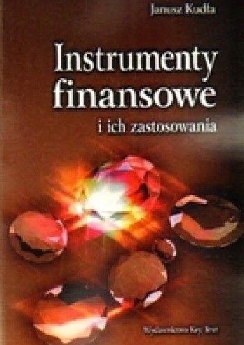 Okładka książki Instrumenty finansowe i ich zastosowania