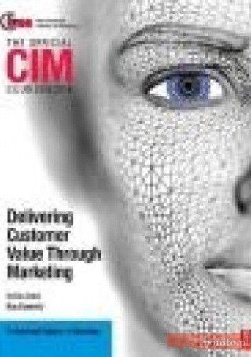 Okładka książki CIM Coursebook Delivering Customer Value through Marketing