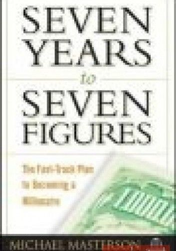 Okładka książki Seven Years to Seven Figures