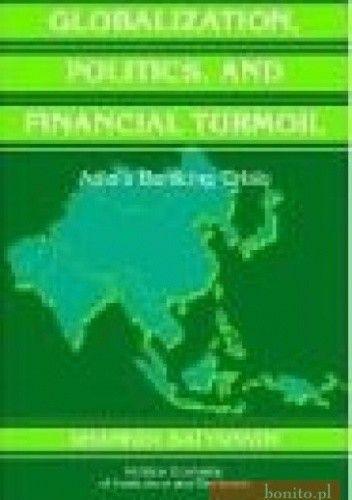 Okładka książki Globalization Politics and Financial Turmoil