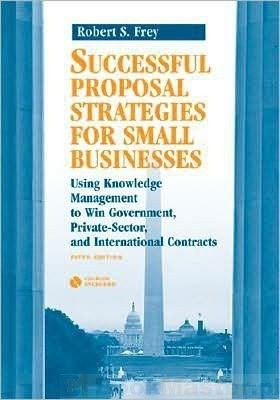 Okładka książki Successful Proposal Strategies for Small Businesses 5e