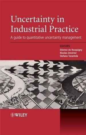 Okładka książki Uncertainty in Industrial Practice: A Guide to Quantitative Uncertainty Management