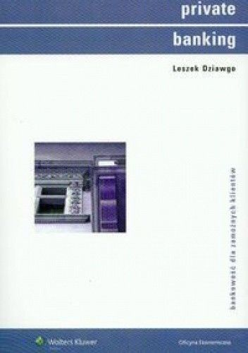Okładka książki Leszek Dziawgo. Private Banking.