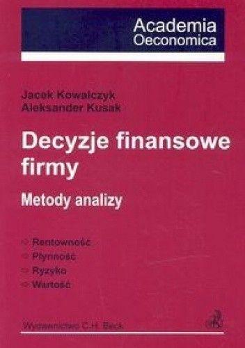 Okładka książki Decyzje finansowe firmy. Metody analizy.
