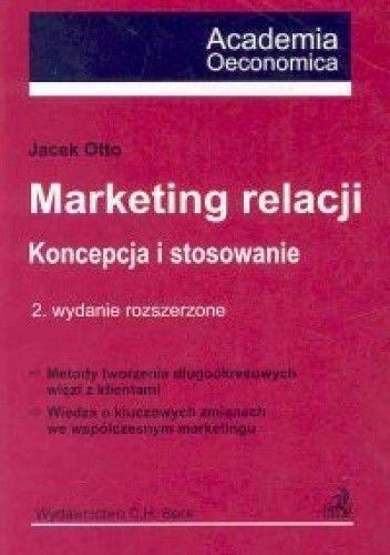 Okładka książki Marketing relacji. Koncepcja i stosowanie.