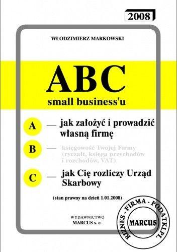 Okładka książki ABC - Jak założyć i prowadzić własną firmę - e-book