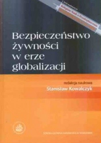 Okładka książki Bezpieczeństwo żywnosci w erze globalizacji