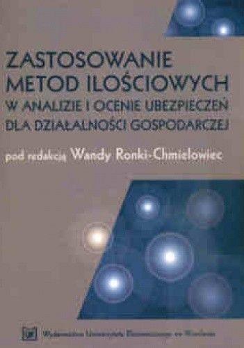 Okładka książki zastosowanie metod ilosciowych w analizie i ocenie ubezpieczeń dla działalnosci gospodarczej