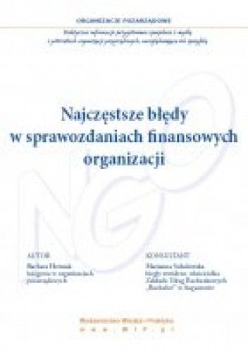 Okładka książki Najczęstsze błędy w sprawozdaniach finansowych organizacji