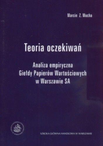 Okładka książki Teoria Oczekiwań Analiza Empiryczna Giełdy Papierów Wartościowych W Warszawie Sa