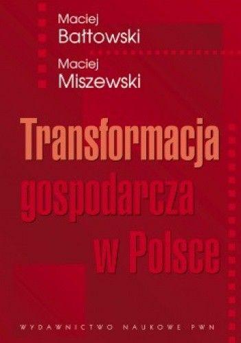 Okładka książki Transformacja gospodarcza w Polsce