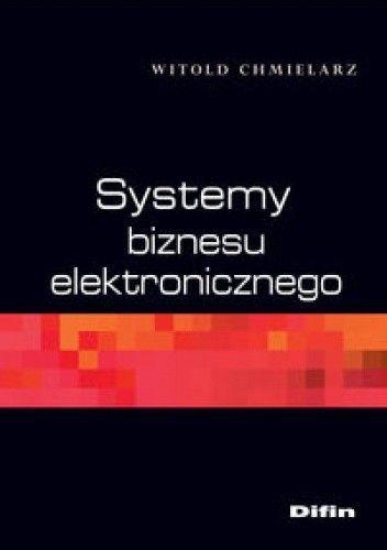 Okładka książki Systemy biznesu elektronicznego