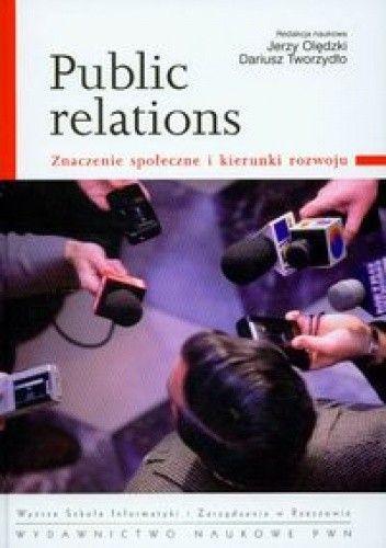 Okładka książki Public relations znaczenie społeczne i kierunki rozwoju