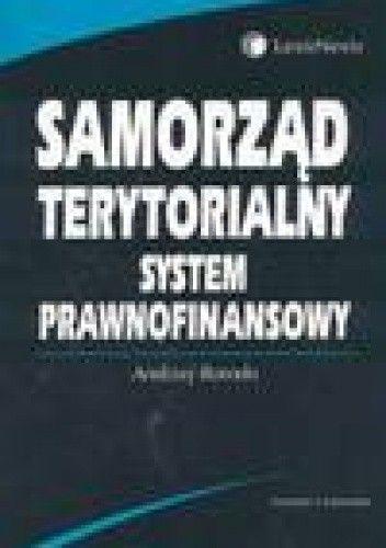 Okładka książki Samorząd terytorialny. System prawnofinansowy