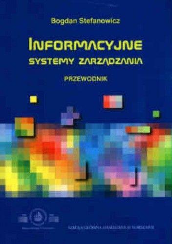 Okładka książki Informacyjne systemy zarządzania. Przewodnik