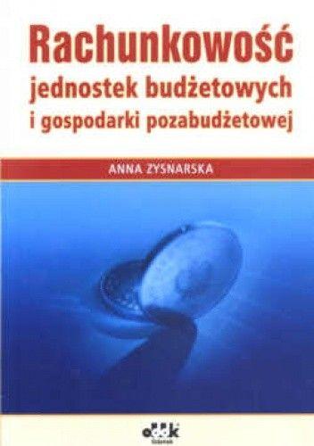 Okładka książki Rachunkowość jednostek budżetowych i gospodarki pozabudżetowej