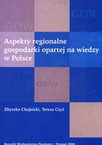 Okładka książki Aspekty regionalne gospodarki opartej na wiedzy w Polsce