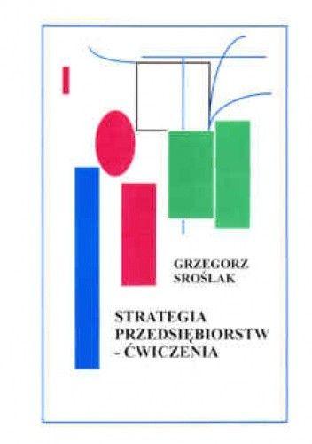 Okładka książki Strategia przedsiębiorstw - ćwiczenia