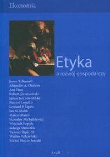 Okładka książki Etyka a rozwój gospodarczy
