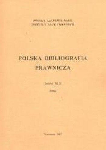 Okładka książki Polska Bibliografia Prawnicza zeszyt XLII 2006