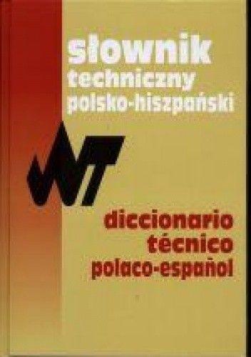Okładka książki Słownik techniczny polsko-hiszpański