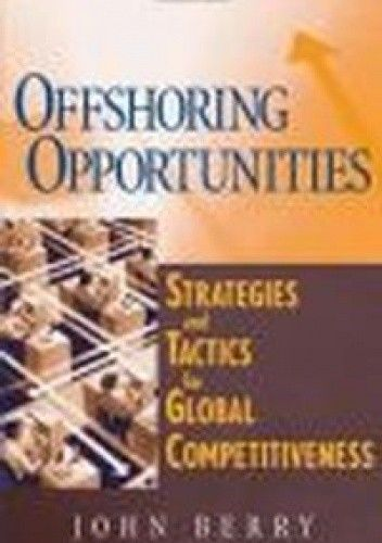 Okładka książki Offshoring Opportunities Strategies && Tactics for Global