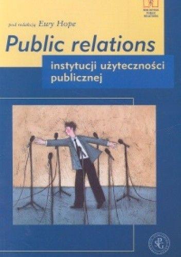 Okładka książki Public relations instytucji użyteczności publicznej