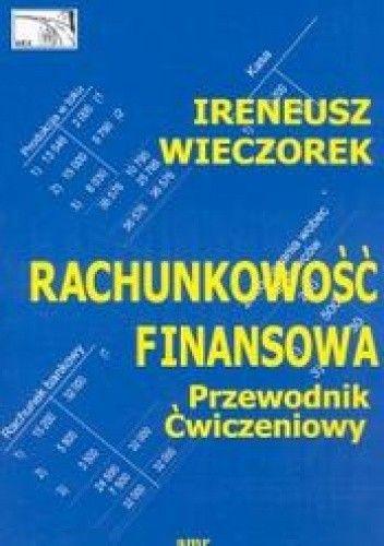 Okładka książki Rachunkowość finansowa. Przewodnik ćwiczeniowy