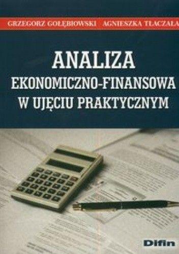 Okładka książki Analiza ekonomiczno finansowa w ujęciu praktycznym