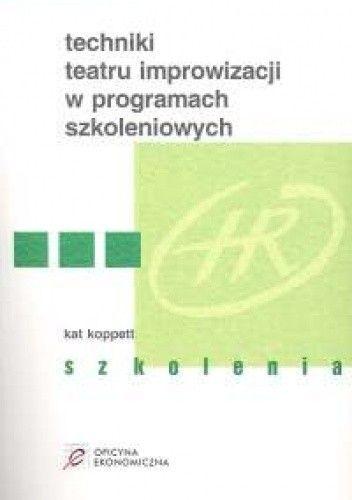 Okładka książki Techniki teatru improwizacji w programach szkoleniowych